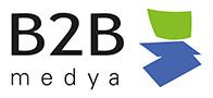 B2B Medya'da Yeni Yayın Dönemi Başlıyor