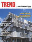 Çuhadaroğlu Metal Sanayi ve Pazarlama A.Ş.'nin Kurumsal Yayını Trend Çuhadaroğlu