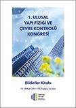 1. Ulusal Yapı Fiziği ve Çevre Kontrolü Bildiriler Kitabı
