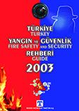 Türkiye Yangın ve Güvenlik Rehberi