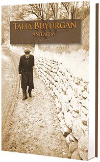 """Mehmet Taha Buyurgan'ın """"Anılarım"""" Kitabını Yayımladık"""